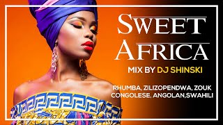 Dj Shinski - Sweet Africa Mix Vol.1 (Rhumba, Old School Africa)