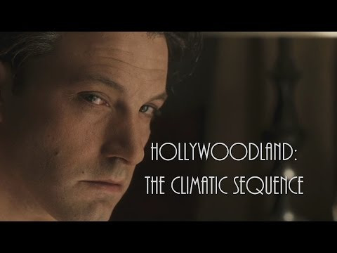Hollywoodland- The Climactic Sequence