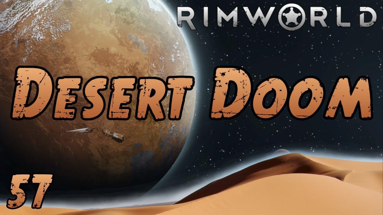 Rimworld: Desert Doom – Part 57: …When Did You Two Start