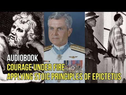 Philosophy Audiobook: Courage Under Fire by James Stockdale. Applying Stoic Principles of Epictetus