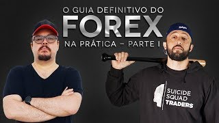O Guia Definitivo do Forex na Prática - Parte 01