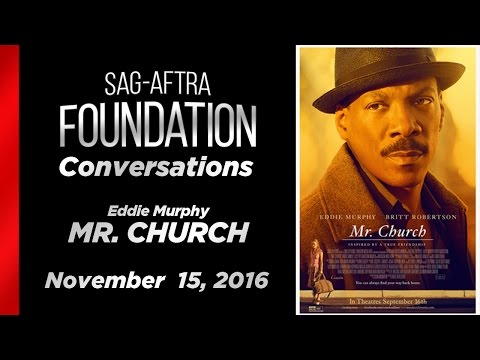 Conversations with Eddie Murphy of MR. CHURCH