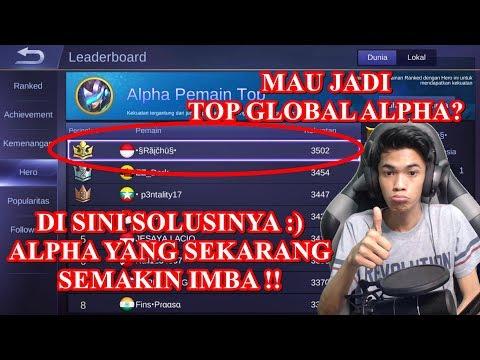 SOLUSI MENJADI TOP GLOBAL ALPHA !!  HAL YANG HARUS KALIAN PELAJARI !!
