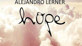 HOPE ESPERANZA - ALEJANDRO LERNER