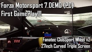 [PC]FORZA MOTORSPORT 7 DEMO - Fanatec CSW v2, Triple Monitor Gameplay!!
