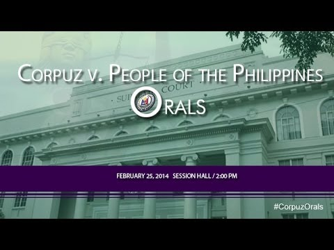 Corpuz v. People of the Philippines Orals