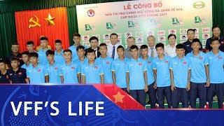 LỄ CÔNG BỐ NHÀ TÀI TRỢ CHÍNH GIẢI BÓNG ĐÁ U15 QUỐC TẾ - CÚP NHỰA TIỀN PHONG 2017