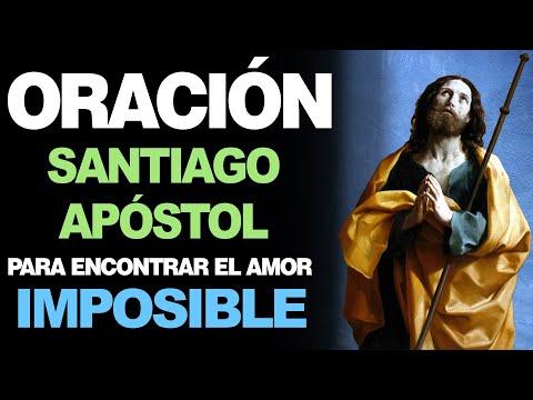 🙏 Oración Poderosa a Santiago Apóstol PARA EL AMOR IMPOSIBLE 💖