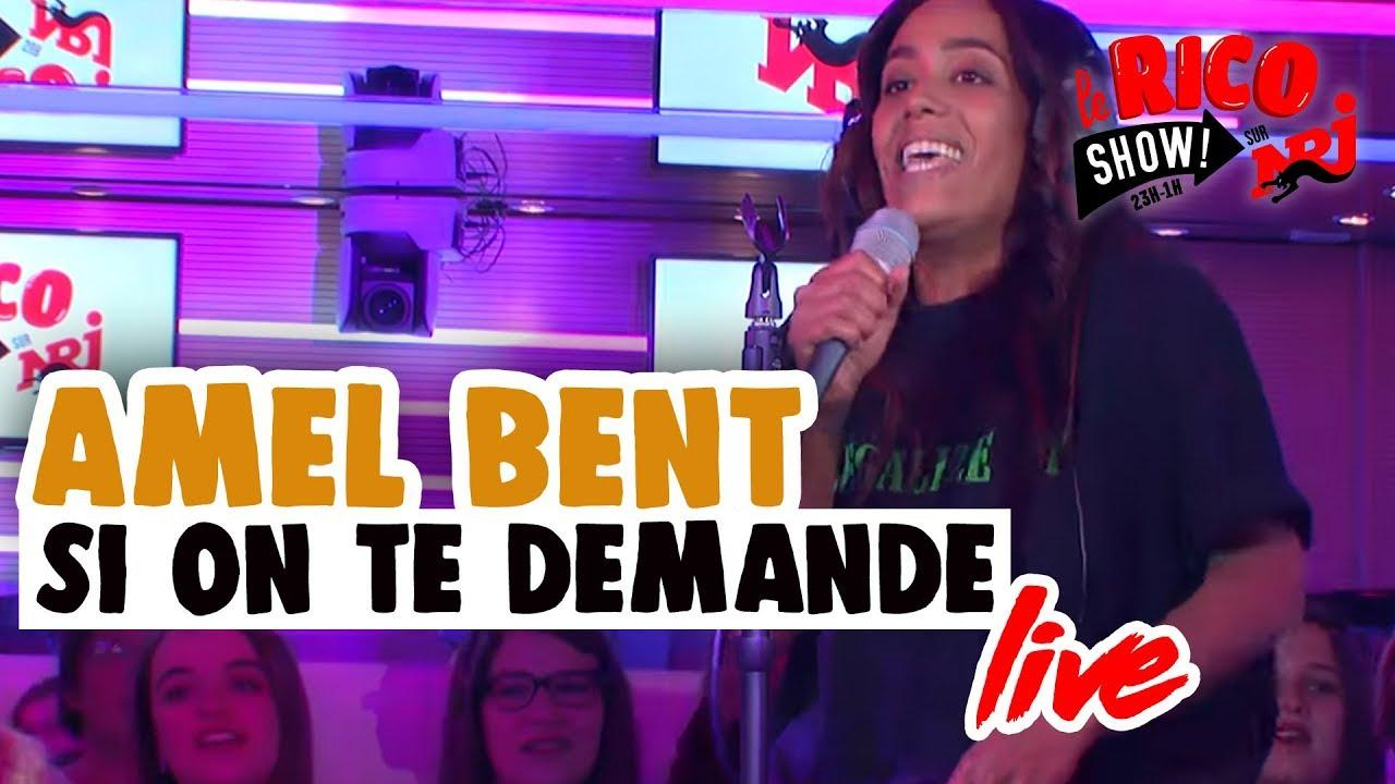 Amel Bent Si On Te Demande en LIVE - Le Rico Show sur NRJ