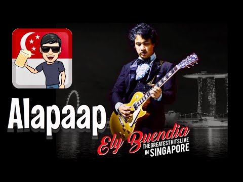 Alapaap - Ely Buendia Greatest Hits Live in Singapore