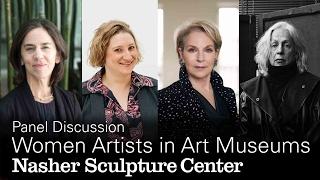 Off the Pedestal: Women Artists in Art Museums