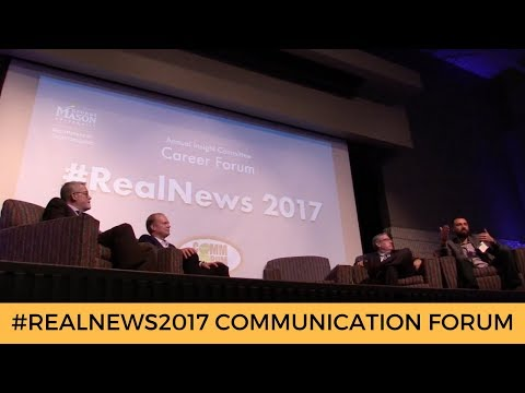 #RealNews2017 Communication Forum at GMU