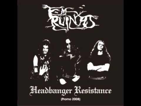 Em Ruínas - Headbanger Resistance (Full Demo)