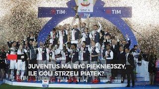 Juventus ma być piękniejszy. Ile goli strzeli Piątek?