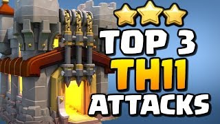 TOP 3 BEST TH11 Attack Strategies for 2019 in Clash of Clans!