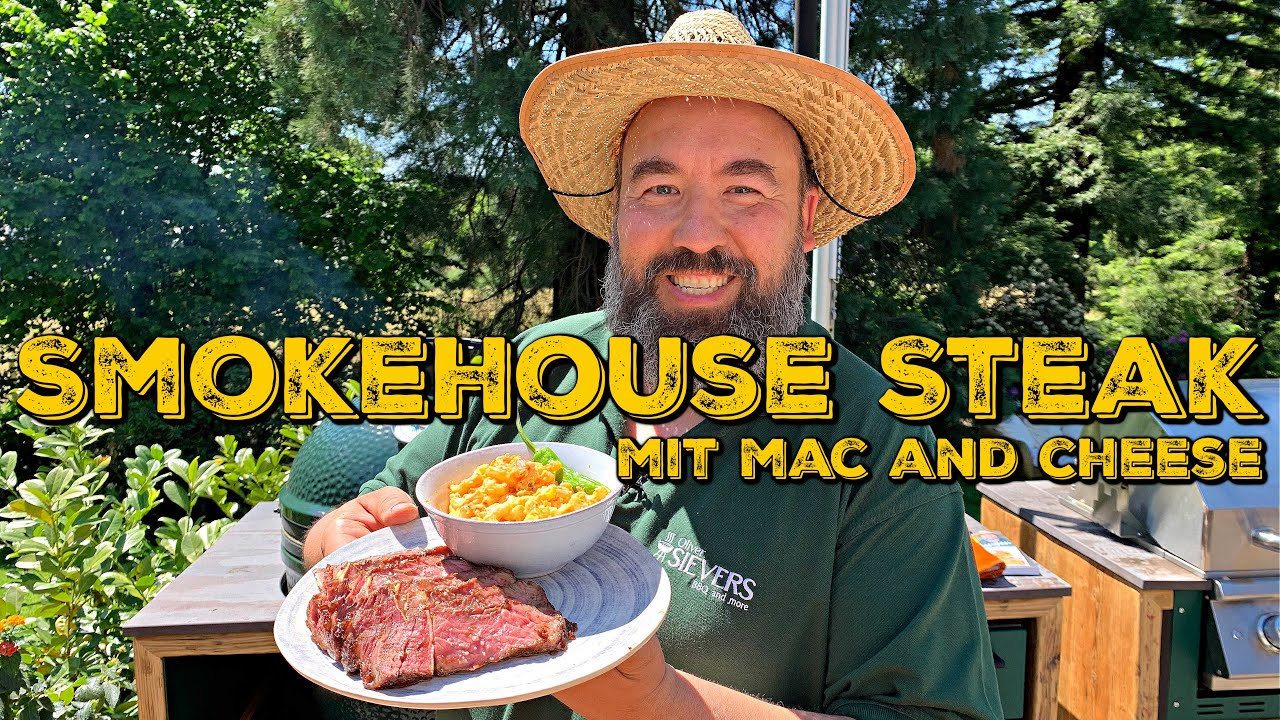 SMOKEHOUSE STEAK mit Mac and Cheese - feat. BBQ & Grillweltmeister Oliver Sievers