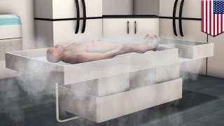 Cryonics gives the terminally ill hope of a second chance at life - TomoNews