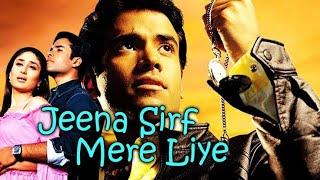 jeena-sirf-mere-liye-hindi-movies-2018