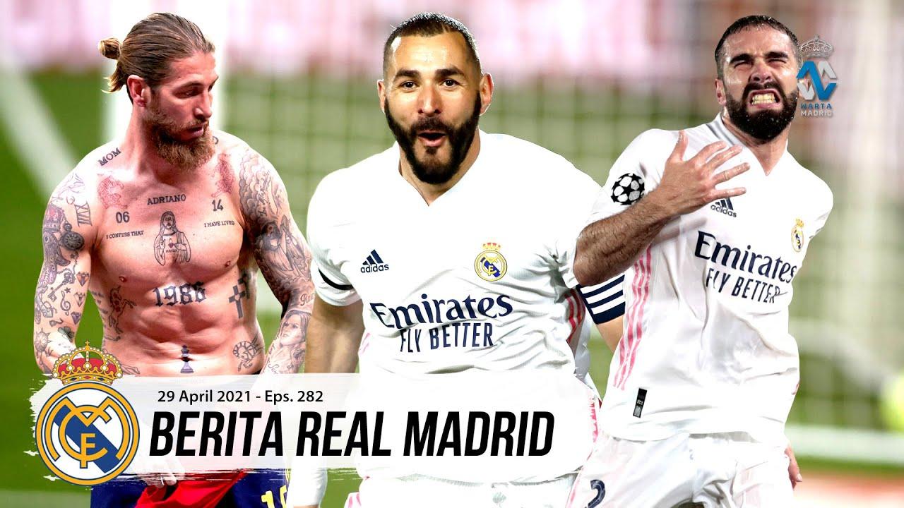 Sergio Ramos Siap Hadapi Chelsea, Carvajal Cedera Lagi | Gol Real Madrid Musim Ini Terendah di Eropa