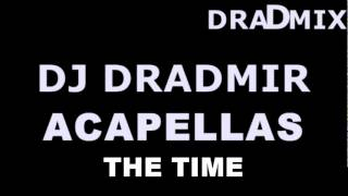 Black Eyed Peas - The Time Acapella