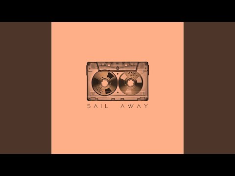 Sail Away (feat. Young Lungs)