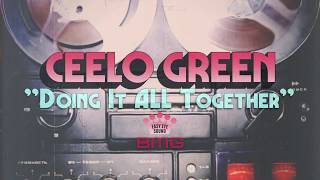 """CeeLo Green """"Doing It All Together"""" - Official Audio"""
