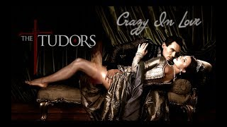 клип - Tюдоры The Tudors Crazy In Love