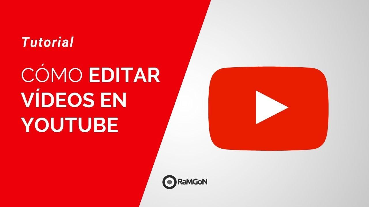 Cómo Editar Vídeos En Youtube Youtube Tips Youtube