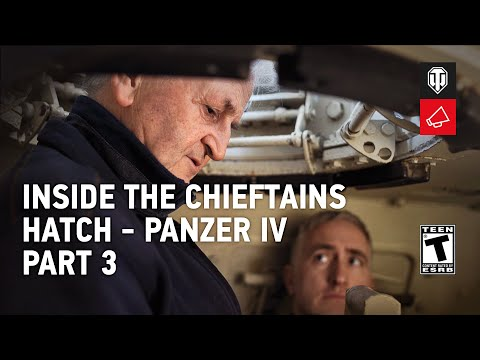 Inside The Chieftain's Hatch - Panzer IV Pt.3