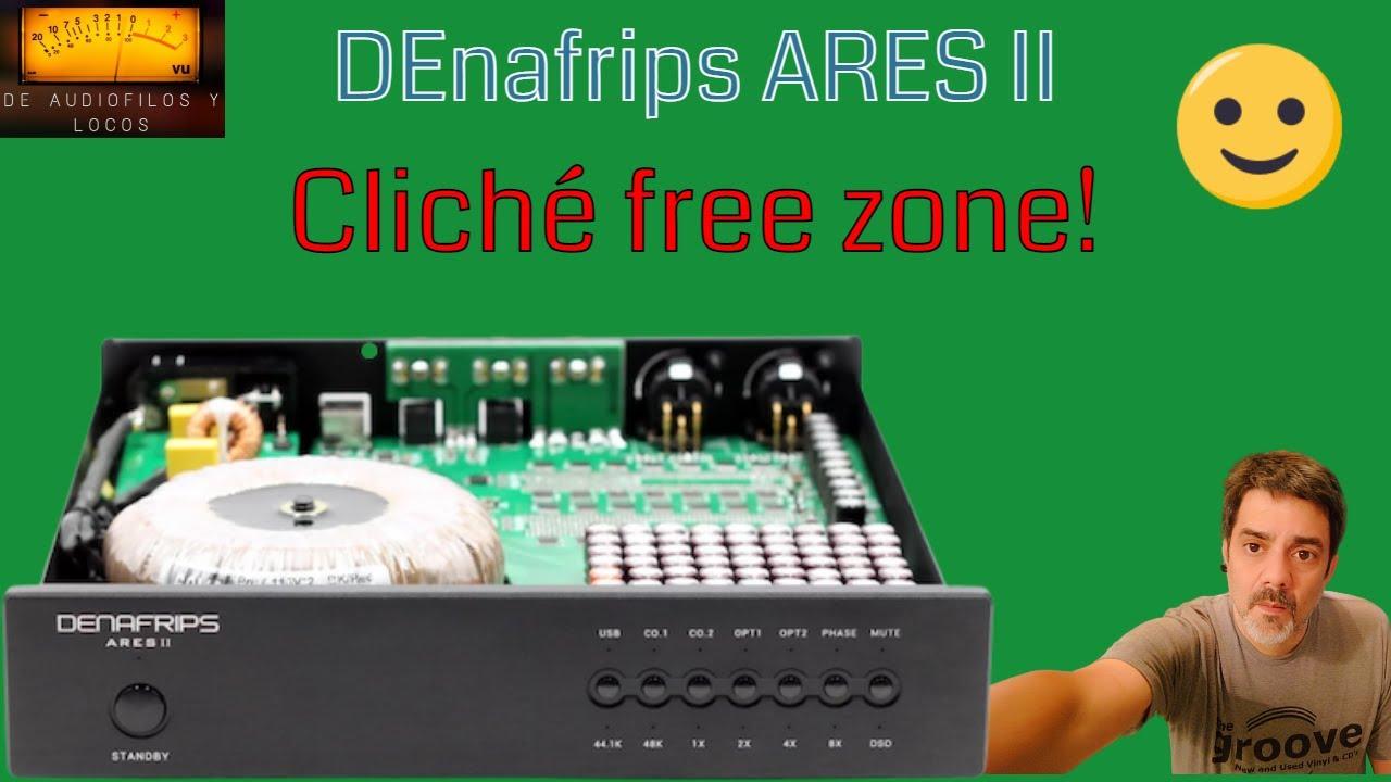 ARES II Review @ De Audiofilos y Locos