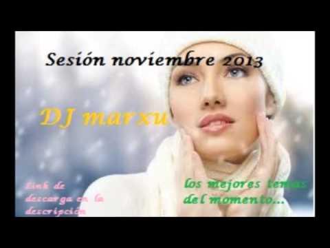 10  Sesión noviembre 2013 dj marxu