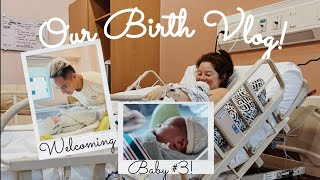 Our Birth Vlog!