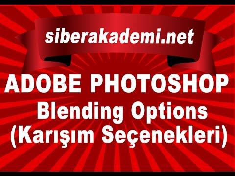 Adobe Photoshop - Ders 5 - Photoshop'ta Blending Options ...
