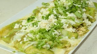Las MEJORES!!! Enchiladas Verdes con pollo a mi Estilo