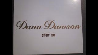 Dana Dawson-Show Me (Eric Kupper Dub Mix)