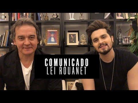 Luan Santana e Amarildo Santana  Comunicado Lei Rouanet