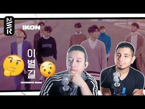 GUYS REACT TO iKON '이별길(GOODBYE ROAD)' M/V