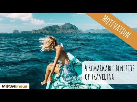 4 Remarkable Advantages of Traveling