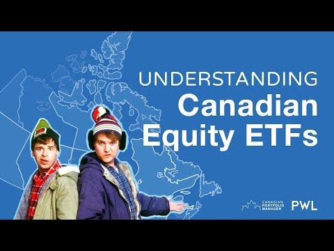 Understanding Canadian Equity ETFs