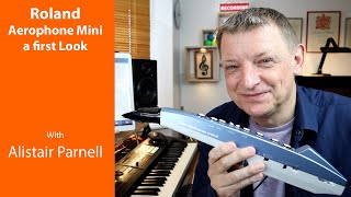 Roland Aerophone Mini AE-01. A first look