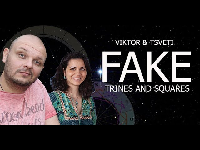 Fake Trines and Squares in Astrology with Viktor & Tsveti