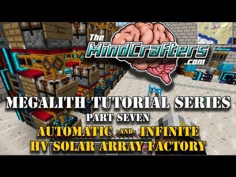 Tekkit Classic - Megalith Tutorial Series - Part 7 - Automatic, Infinite HV Solar Array Factory