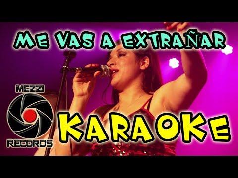 ✔ Me Vas A Extrañar KARAOKE Sonora Master ❤️♪♫🔥