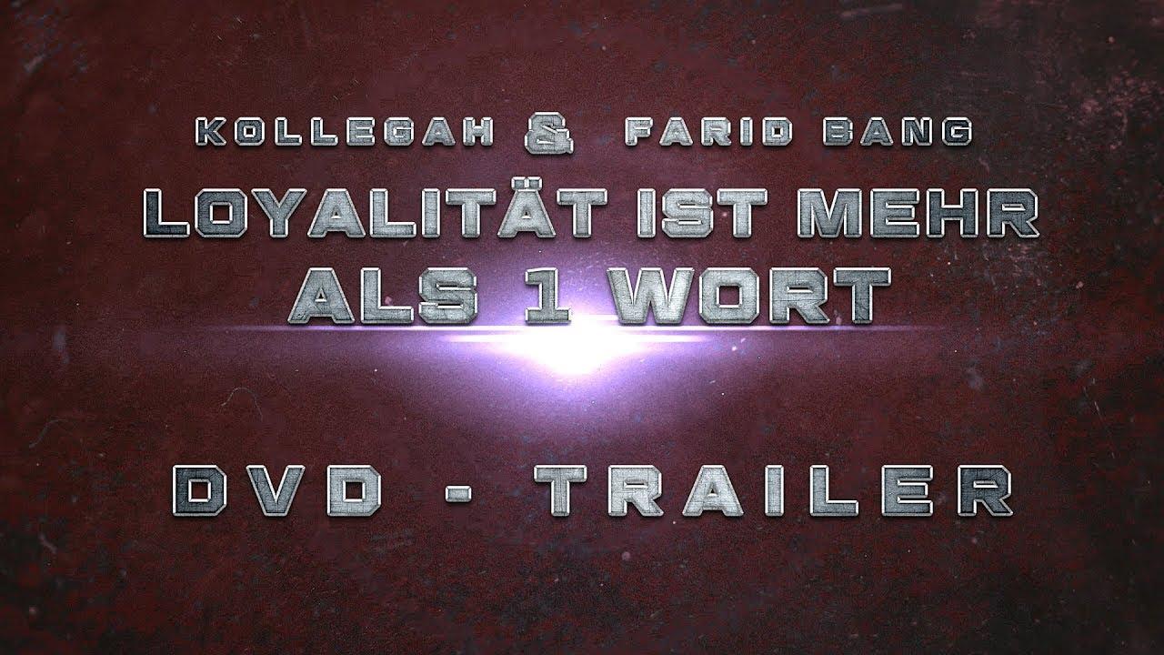 Kollegah & Farid Bang ✖️  LOYALITÄT IST MEHR ALS 1 WORT DVD 2 Trailer ✖️ 3. Boxinhalt