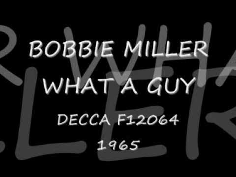 Bobbie Miller What A Guy