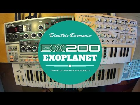 Yamaha DX200/Microbrute | Exoplanet | Dimitris Dermanis