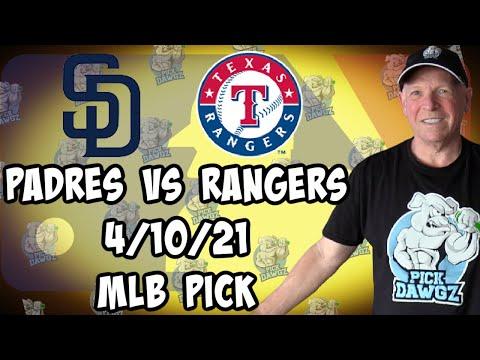 San Diego Padres at Texas Rangers 4/10/21 MLB Pick and Prediction MLB Tips Betting Pick