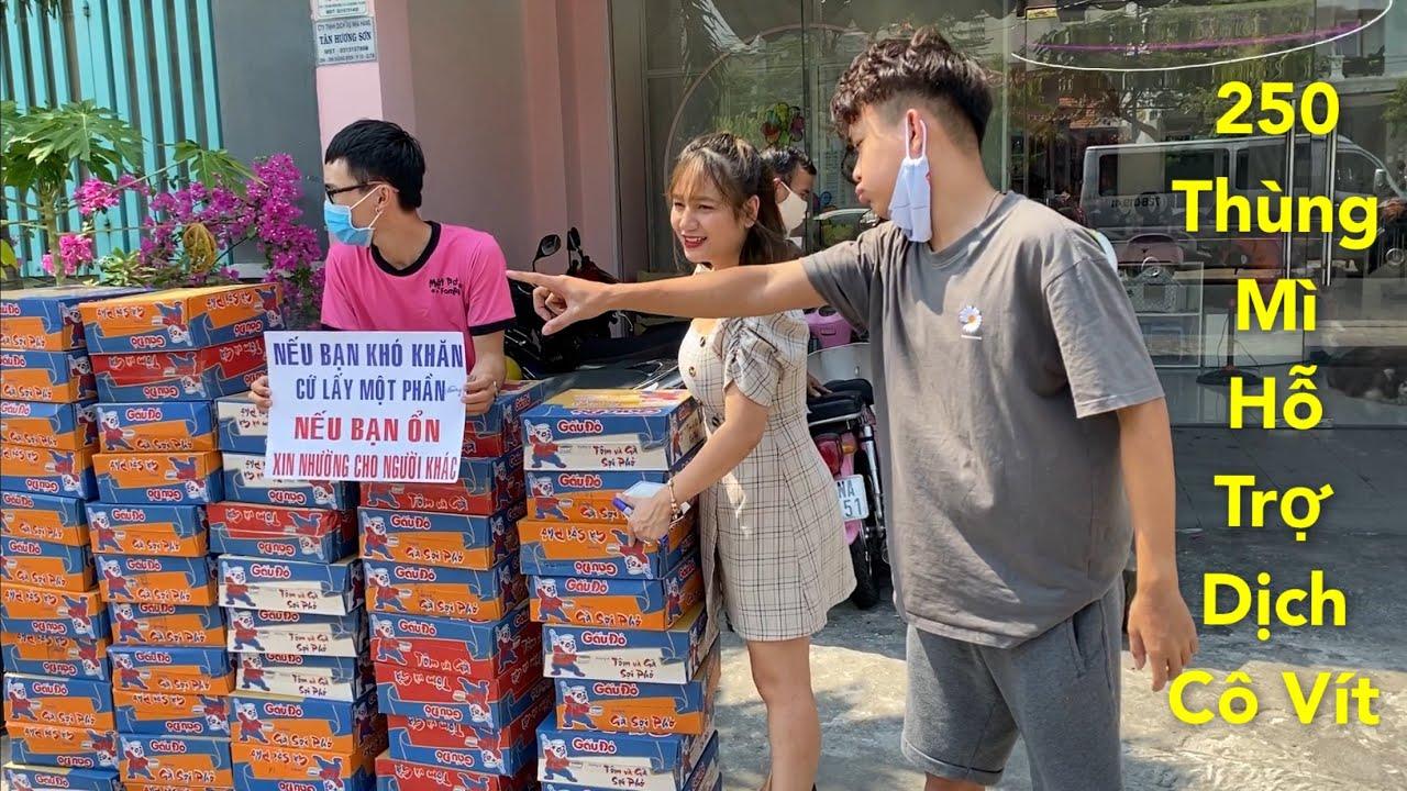 Phát 250 Thùng Mì Free Giữa Dịch Cô Rô Na - Yêu Quá - Mật Pet & Fan90