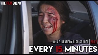 Every 15 Minutes - John F. Kennedy High School - 2017