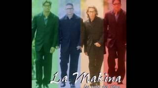 LA MAKINA - UNA NOCHE (JUAN BOMBA).wmv